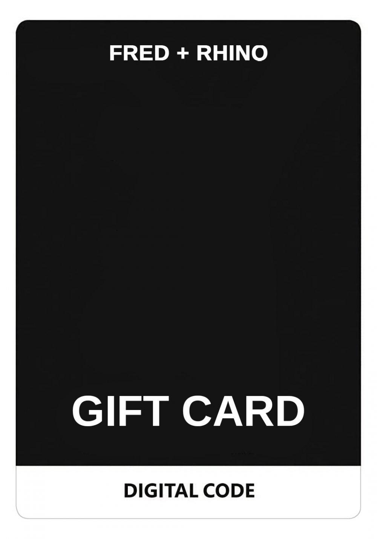 FRED + RHINO Gift Card